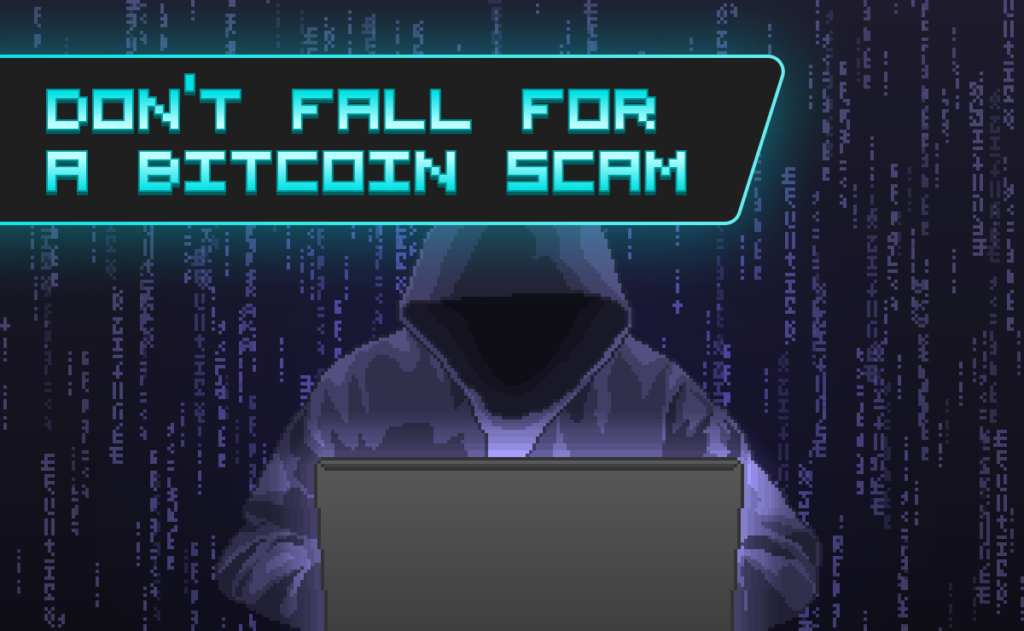 Don't Fall for a Bitcoin Scam