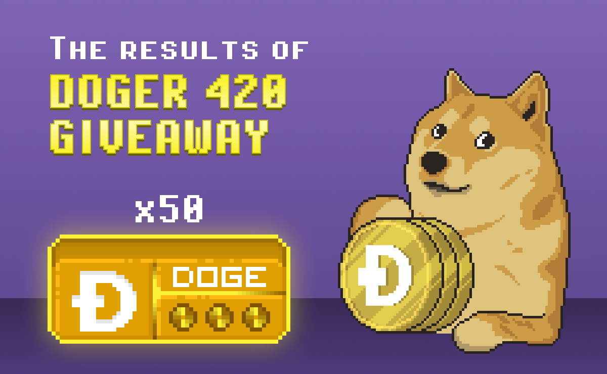 The results of DOGER 420 Giveaway